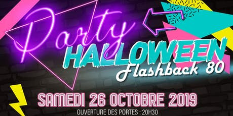 Party Halloween Flashback 80 tickets