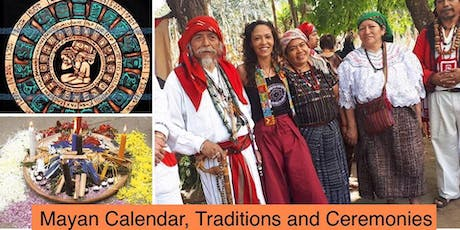 Mayan Calendar, Traditions & Ceremony tickets
