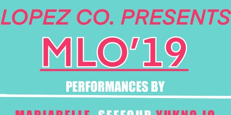 MLO 19  tickets