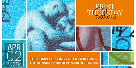 THE COMPLETE SONGS OF EDVARD GRIEG: THE HUMAN CONDITION: VINJE & BENZON tickets