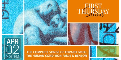 THE COMPLETE SONGS OF EDVARD GRIEG: THE HUMAN CONDITION: VINJE & BENZON