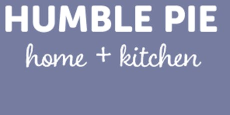 Humble Pie Home + Kitchen Pop Up Shop tickets