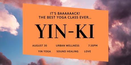 YIN-KI: The best yoga class ever! tickets
