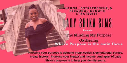 Minding My Purpose Gathering