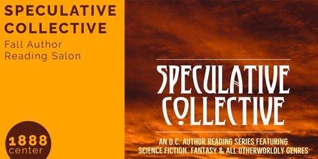 SPECULATIVE COLLECTIVE: Fall Author Reading Salon tickets