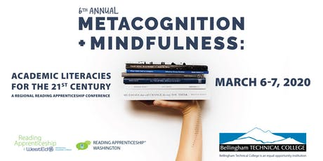 6th Annual Metacognition and Mindfulness Conference:  Reading Apprenticeship Conference tickets