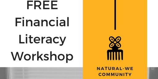 Natural-WE Community Teen Financial Literacy Workshop
