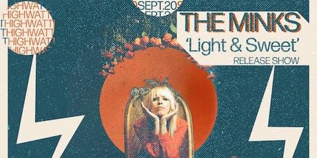 "The Minks ""Light & Sweet"" Release Show tickets"