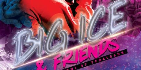 Big Ice & Friends (Houston, TX) tickets