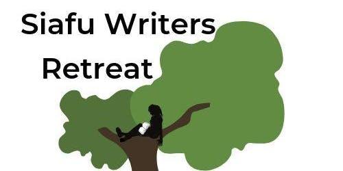Siafu Writers Retreat