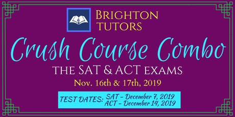 SAT & ACT Crush Course Combo - SAT & ACT Test Prep In One Weekend tickets