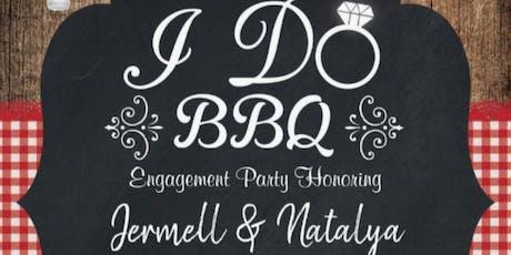 Jermell & Natalya's I do Bar B Q tickets