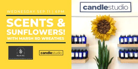 Scents and Sunflowers with Marsh Rd. Wreaths tickets