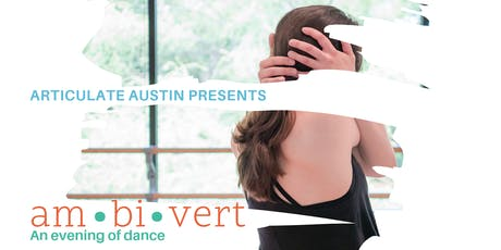 Articulate Austin Presents: am•bi•vert tickets