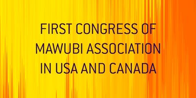 First Congress of Mawubi Association in USA and Canada