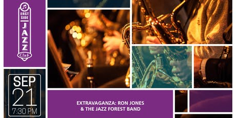 EASTSIDE JAZZ CLUB EXTRAVAGANZA: RON JONES & THE JAZZ FOREST BAND tickets