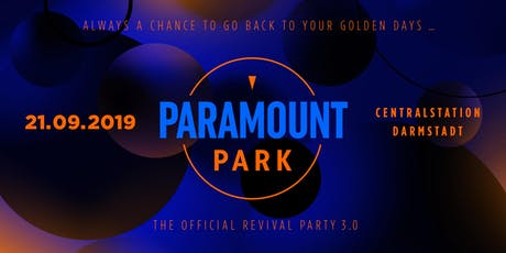 Paramount Park - The Official Revival Party 3.0 Tickets