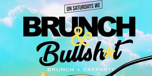 Brunch and Bullshit