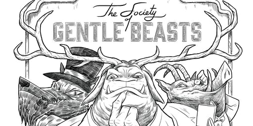 The Society of Gentlebeasts - A Creativity Retreat for Men