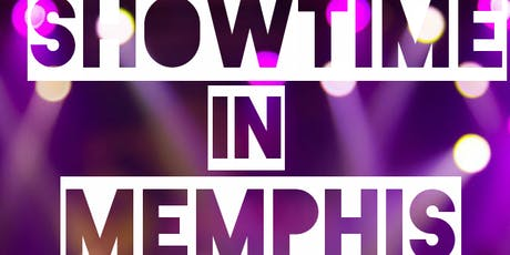 Showtime In Memphis: Talent Show tickets