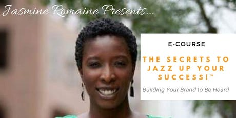E-Course: Building Your Brand to Be Heard!  tickets