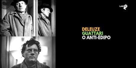 03/09 - CURSO: ANTI-ÉDIPO DE DELEUZE & GUATTARI NO LAB MUNDO PENSANTE bilhetes