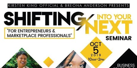 Shifting Into Your Next Seminar for Entrepreneurs/Marketplace Professionals tickets