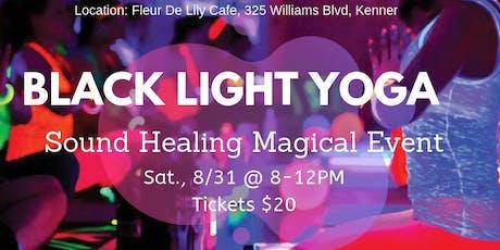 Black Light Yoga / Sound Healing Magical Event tickets