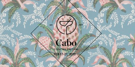 Cabo Cocktail Festival 2020 tickets