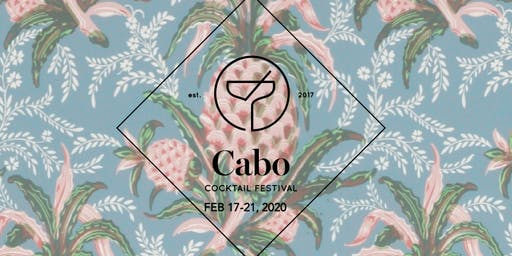 Cabo Cocktail Festival 2020