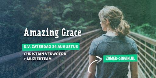 'Amazing Grace' - Zomer Singin met Christian Verwoerd