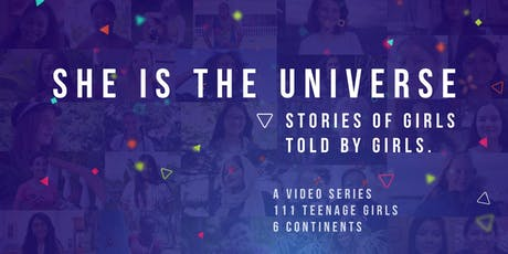 She is the Universe, Stories of Girls Told by Girls / Screening / Aug 22 tickets