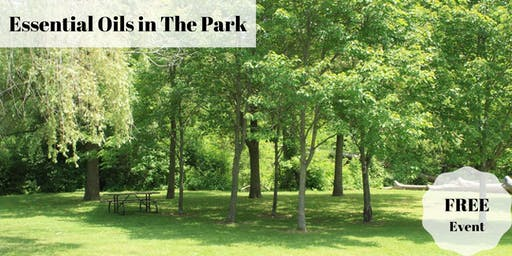 Essential Oils in The Park