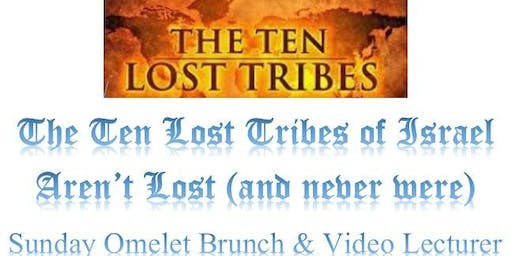 The Lost Tribes of Israel Omelet Brunch - Coupon Required