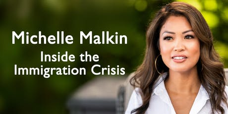 Michelle Malkin: Inside the Immigration Crisis tickets