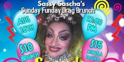 Sassy Sascha's Sunday Funday Drag Brunch!!