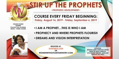 STIR UP THE PROPHETS - PROPHETIC DEVELOPMENT