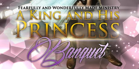A King and His Princess Banquet tickets