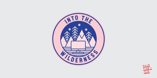 Into the Wilderness - Coding Camp (Ages 8-12, Southbank - VIC)