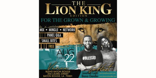 The Lion King Edition for the Grown & Growing
