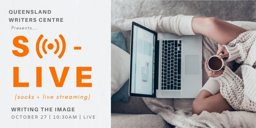 LIVE STREAM: Writing The Image with Melissa Ashley