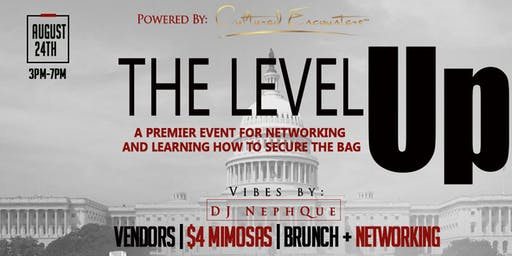 "The Level Up ""A Premier Event for Networking and Learning to Secure a Bag"""