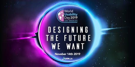 UXPALA World Usability Day 2019: Designing The Future We Want tickets