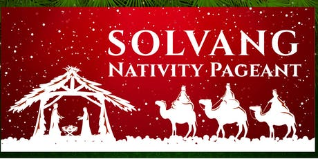 Solvang Nativity Pageant - December 7, 2019 tickets