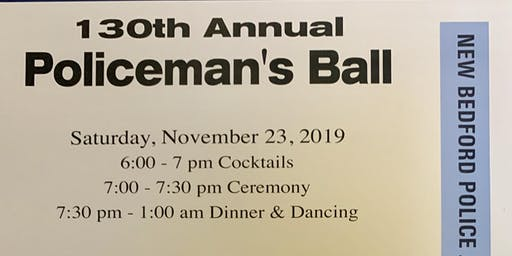 130th Annual  New Bedford Police Association's Policeman's Ball