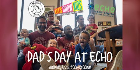 Dad's Day at ECHO tickets