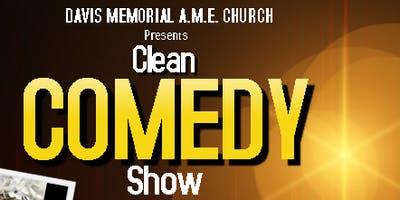 Clean Comedy Show - With Comedians...Grandma G, WhooDa and Rickey Shackelford!