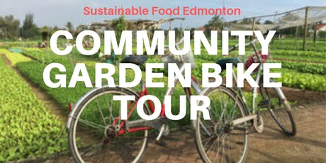 Community Garden Bike Tour 2019 tickets