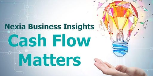 Nexia Business Insights | Cash Flow Matters