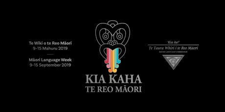 Māori Language workshop--Kia kaha Te Reo Māori tickets